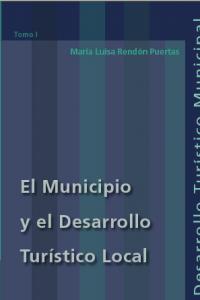 Libro: El Municipio y el Desarrollo Turístico Local