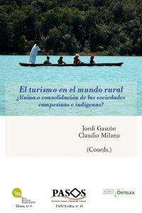 PASOS. Revista de Turismo y Patrimonio Cultural  #18: «El turismo en el mundo rural. ¿Ruina o consolidación de las sociedades campesinas indígenas?»