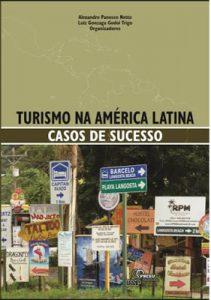 Lee más sobre el artículo Libro: «Turismo en América Latina: Casos de Éxito»