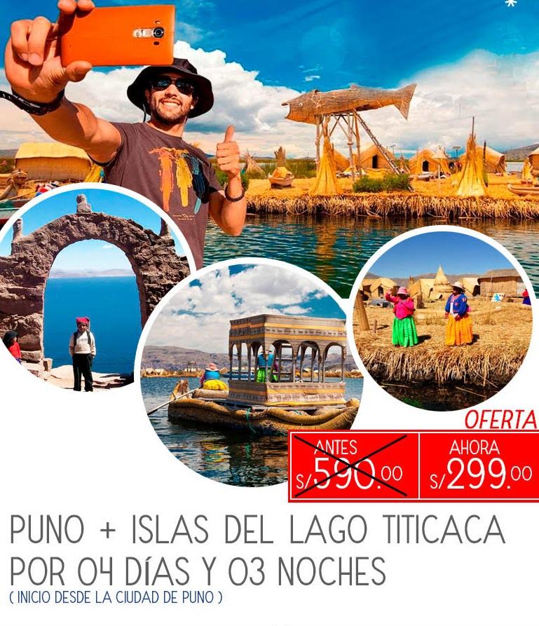 Puno + Islas del Lago Titicaca  (4 días – 3 noches) Oferta Especial