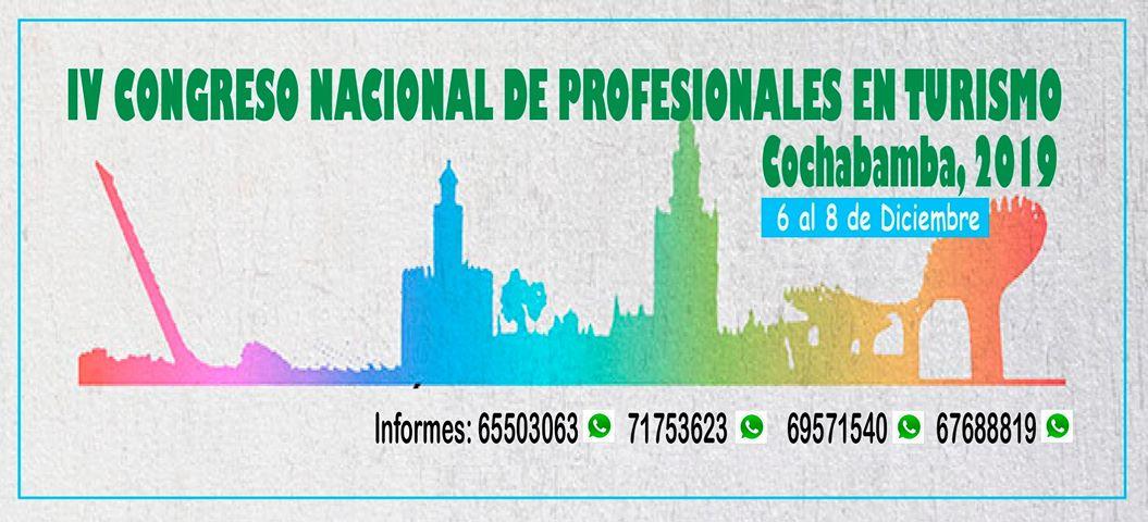 Lee más sobre el artículo Invitación al IV Congreso Nacional de Profesionales en Turismo, Cochabamba 2019